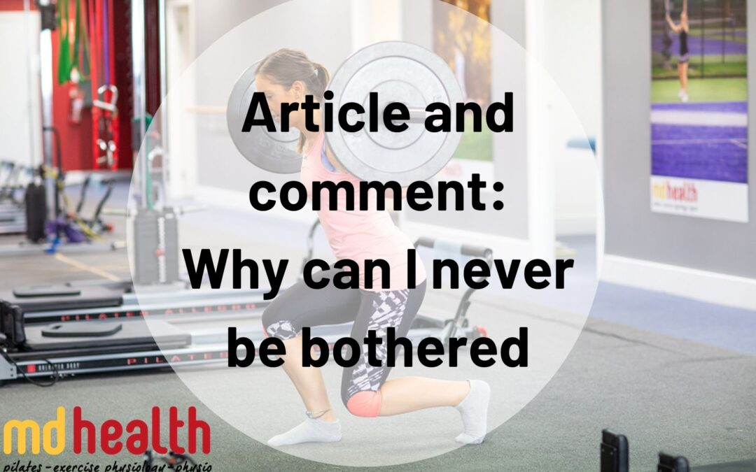 Article and comment: why can I never be bothered?