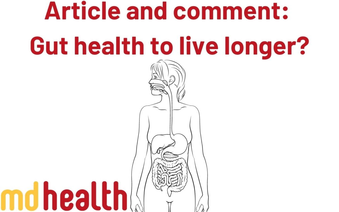 Article and comment – Gut health to live longer?